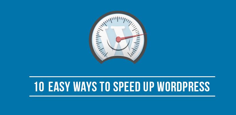 10 Ways To Speed Up Your WordPress Website